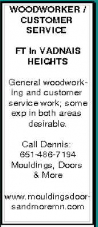 Woodworker/Customer Service FT