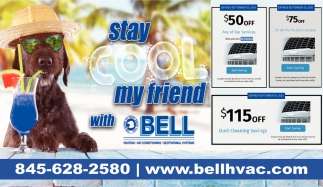 Stay Cool My Friend with Bell