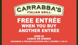 FREE ENTRÉE when you buy another entrée