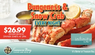 Dungeness & Snow Crab Every Night