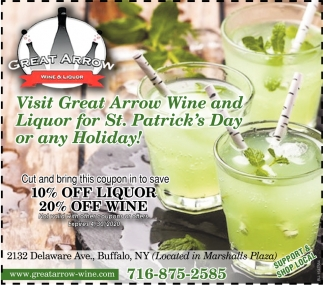 Visit Great Arrow Wine And Liquor For St. Patrick's Day Or Any Holiday!