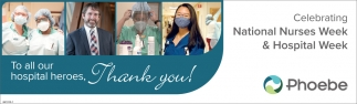 National Nurses Week & Hospital Week