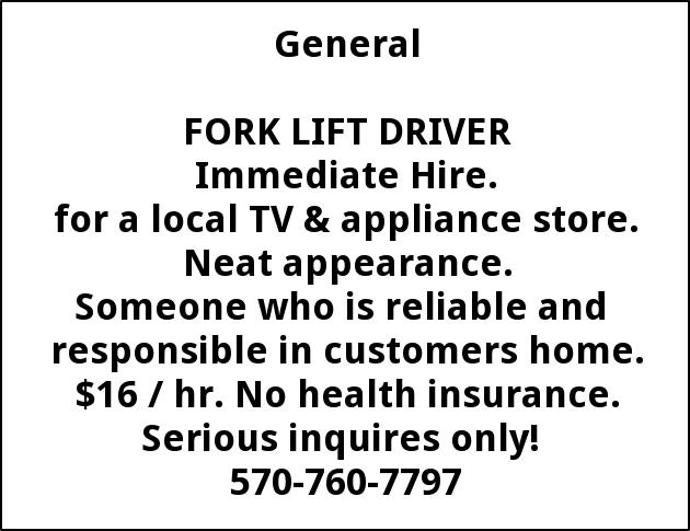 Fork Lift Driver Needed