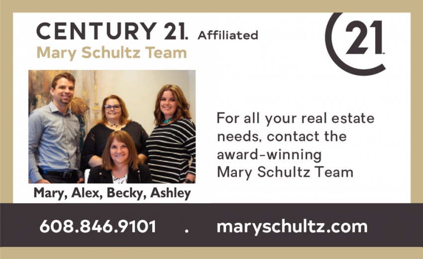 For All Your Real Estate Needs, Contact the Award-Winning Mary Schultz Team