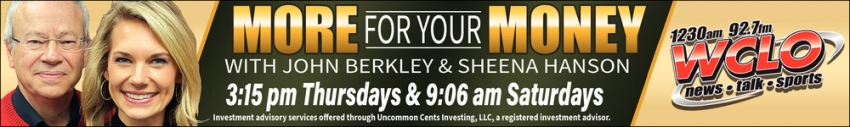 More for Your Money with John Berkley & Sheena Hanson