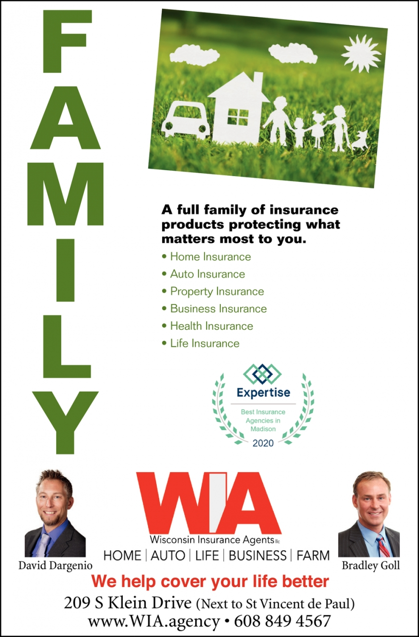 A Full Family of Insurance Products Protecting What Matters Most to You