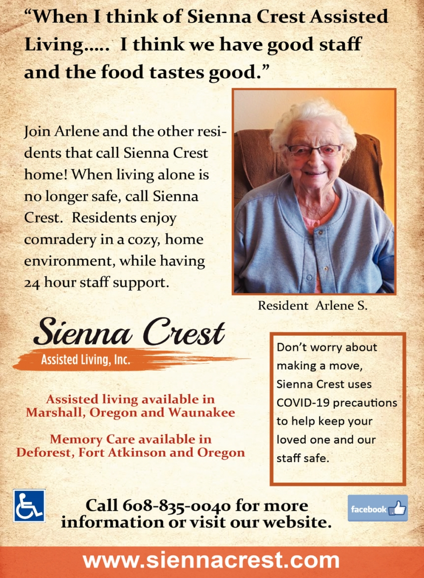 When I Think of Sienna Crest Assisted Living... I Think We Have Good Staff and the Food Tastes Good