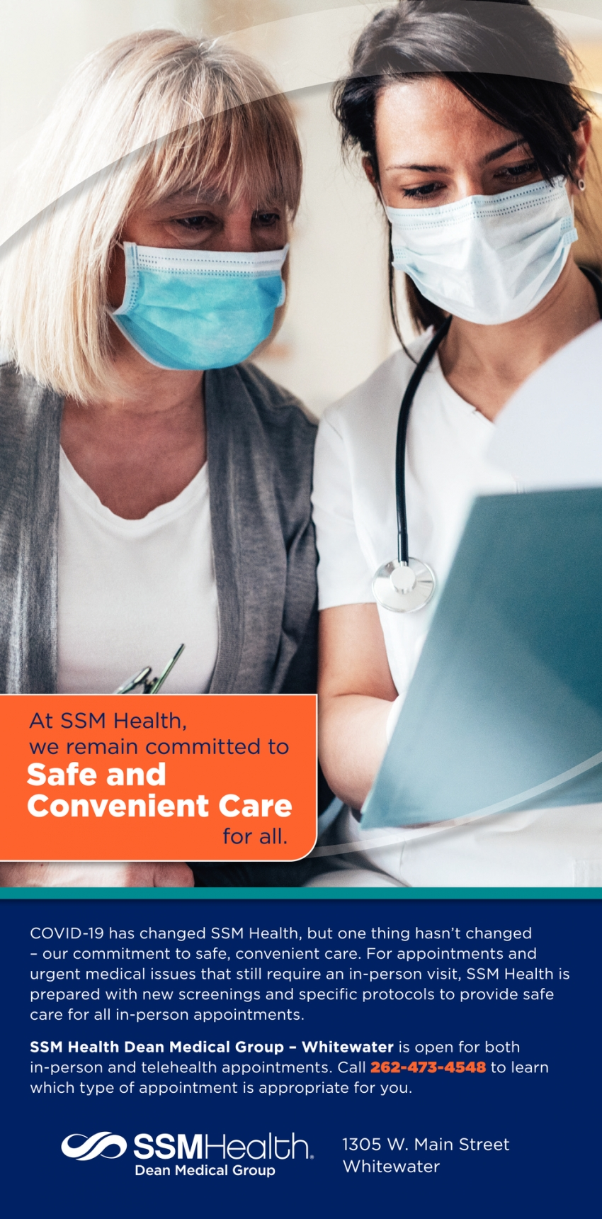 We Remain Committed to Safe and Convenient Care for All