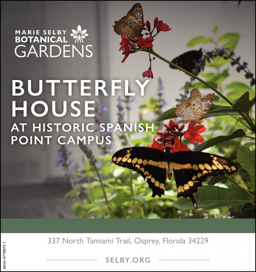 Butterfly House at Historic Spanish Point Campus
