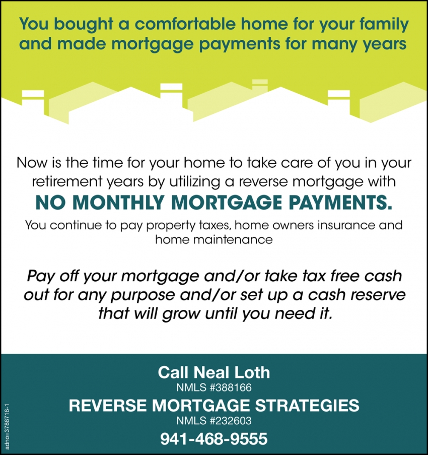 No Monthly Mortgage Payments
