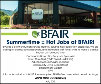 Summertime = Hot Jobs at BFAIR!