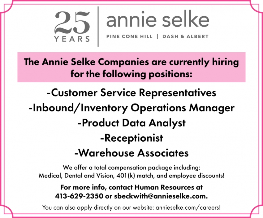 The Annie Selke Companies are Currently Hiring for the Following Positions