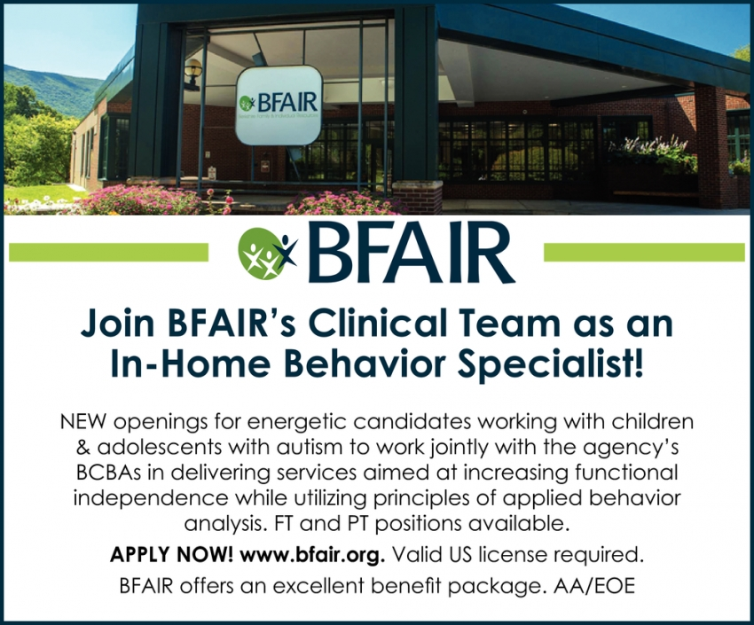 Job BFAIR's Clinical Team as An In-Home Behavior Specialist!