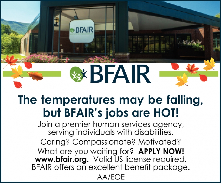 The Temperatures May be Falling, But BFAIR's Jobs are Hot!