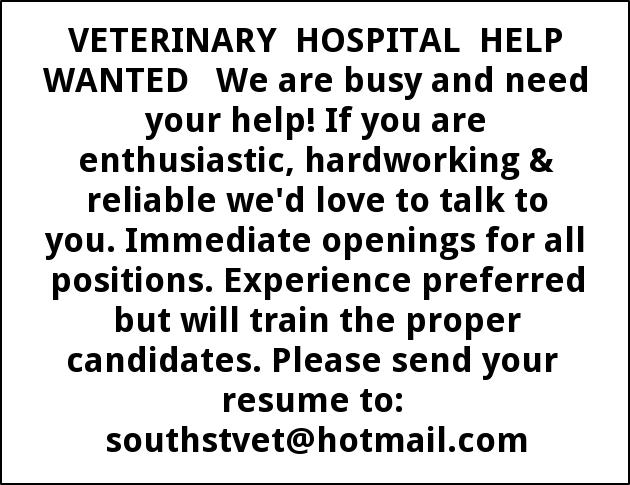Veterinary Hospital Help Wanted