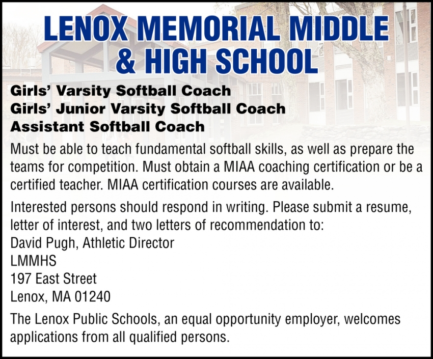 Girls' Varsity Softball Coach, Girls' Junior Varsity Softball Coach, Assistant Softball Coach