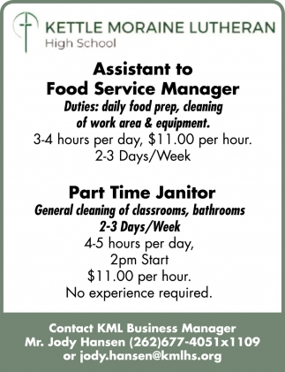 Assistant to Food Service Manager & Part Time Janitor