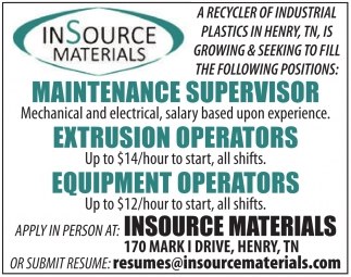 Maintenance Supervisor - Extrusion Operators - Equipment Operators