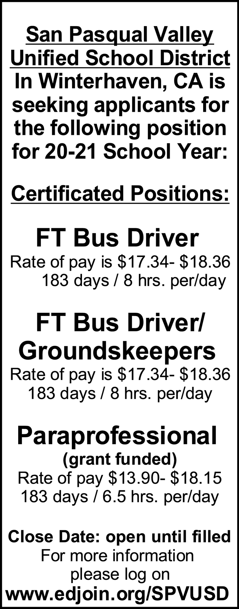 Bus Driver, Bus Driver/Groundskeepers, Paraprofessional
