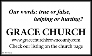 Our Words: True Or False, Helping Or Hurting?