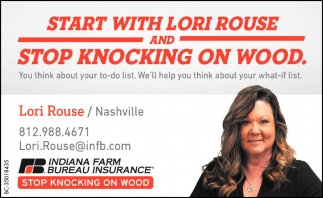 Start With Lori Rouse And Stop Knocking On Wood.