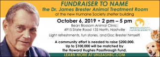 Fundraiser To Name The Dr. James Brester Animal Treatment Room