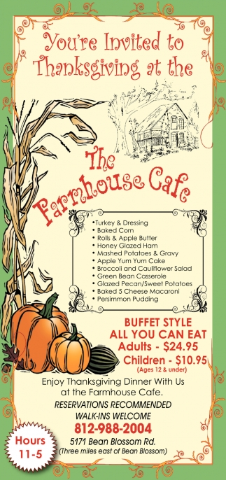 You're Invited To Thanksgiving At The The Farmhouse Cafe