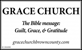 The Bible Message: Guilt, Grace & Gratitude