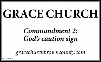 Commandment 2: God's Caution Sign