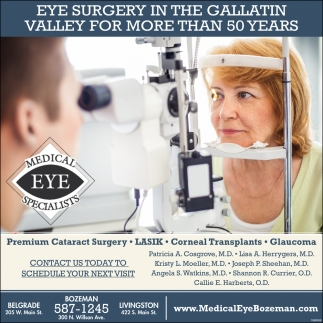 Eye Surgery in the Gallatin Valley