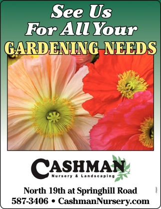 See Us for All Your Gardening Needs