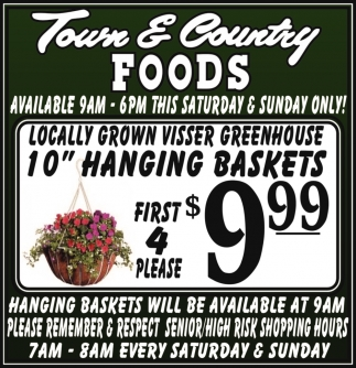 Hanging Baskets Will be Available at 9am