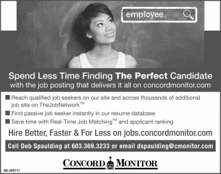 Spend Less Time Finding The Perfect Candidate