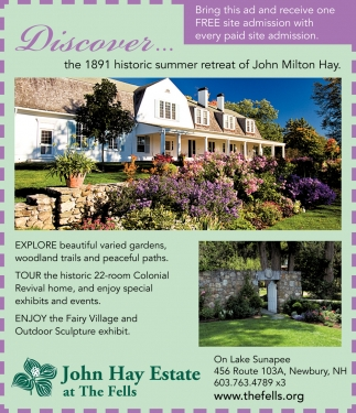 Discover... The 1891 Historic Summer Retreat Of John Milton Hay.