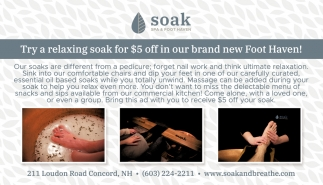 Try A Relaxing Soak For $5 Off In Our Brand New Foot Haven!