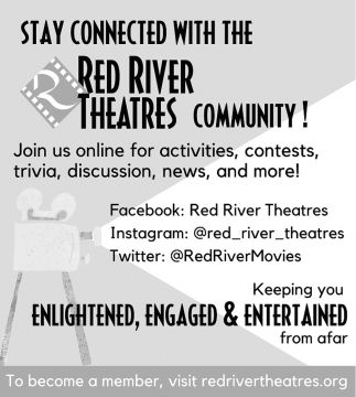Stay Connected With The Red River Theatres Community!