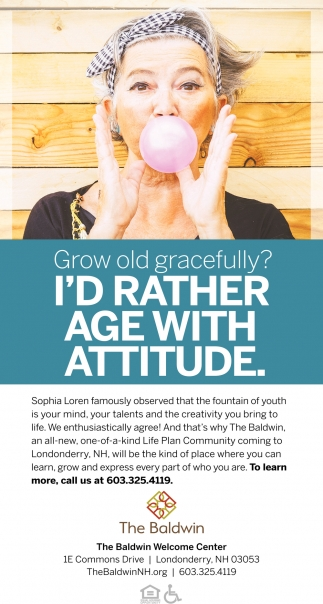 Grow Old Gracefully? I'd Rather Age With Attitude.