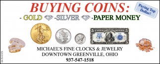 Buying Coins: Gold ~ Silver - Paper Money