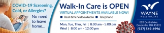Walk-In Care is Open