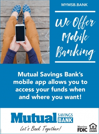 We Offer Mobile Banking
