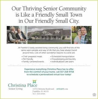 Our Thriving Senior Community Is Like A Friendly Small Town In Our Friendly Small City