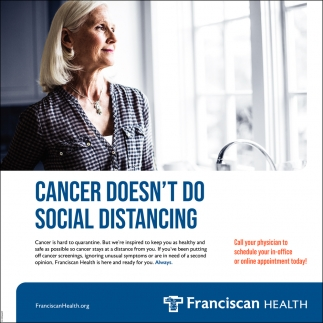 Cancer Doesn't Do Social Distancing