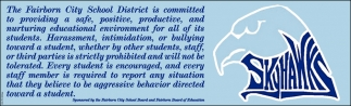 The Fairborn City Schools is committed to providing a safe, positive, productive, and nurturing educational enviroment for all of its students