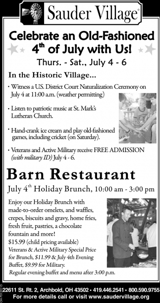 Celebrate an Old-Fashioned 4th of July with Us!
