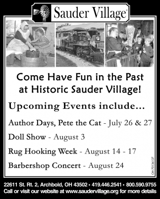 Come Have Fun in the Past Historic Sauder Village!