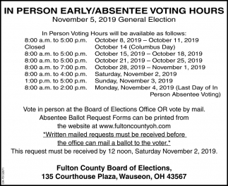 In person early / Absentee voting hours