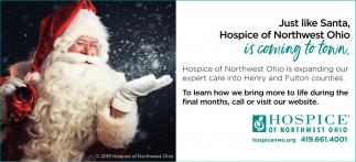 Just like Santa, Hospice of Norhtwest Ohio is coming to town