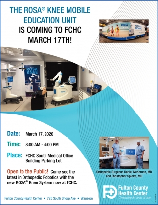 The Rosa® Knee Mobile Education Unit Is Coming To FCHC March 17th