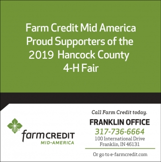 Farm Credit Mid America Proud Supporters Of The 2019 Hancock County 4-H Fair