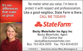 Call Me Today Statefarm Becky Meierhofer Ins Agency Inc Osseo Mn